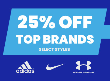 25% off top brands - select styles