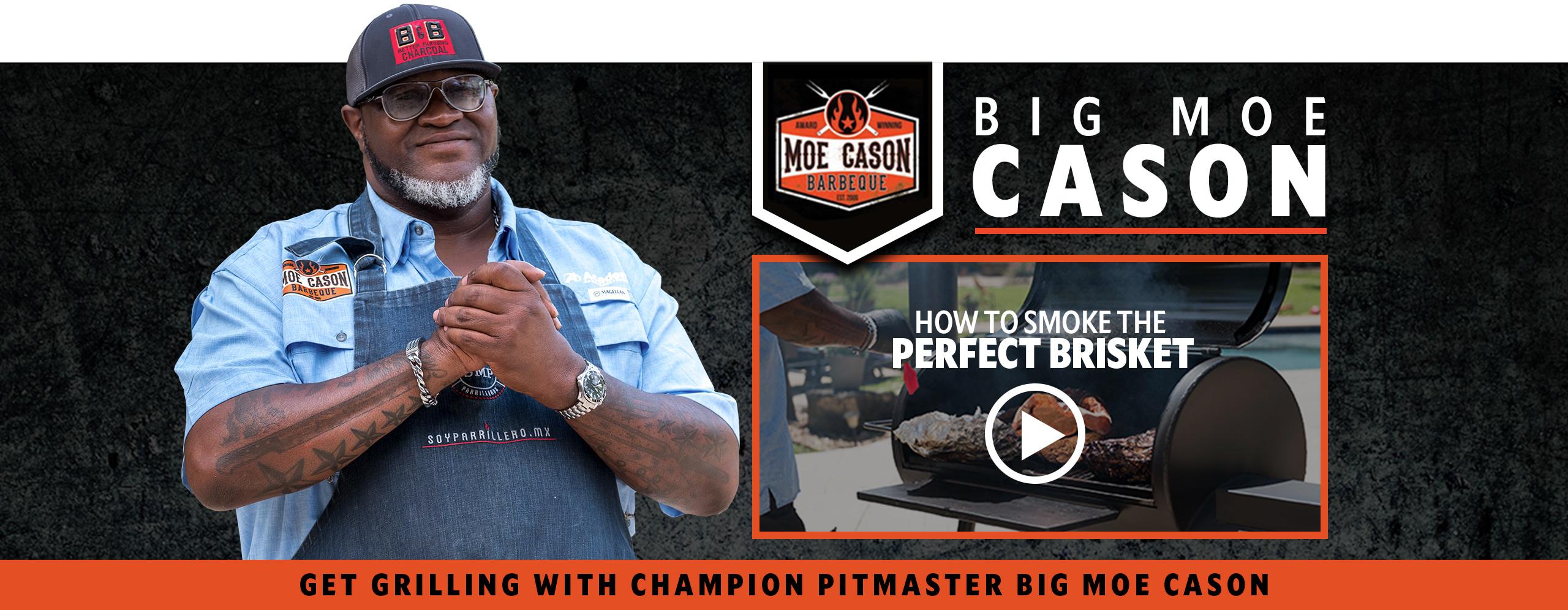 Big Moe Cason, Get Grilling with Iowa's Greatest Big Moe Cason, Moe Cason Barbeque, Smoke the perfect brisket